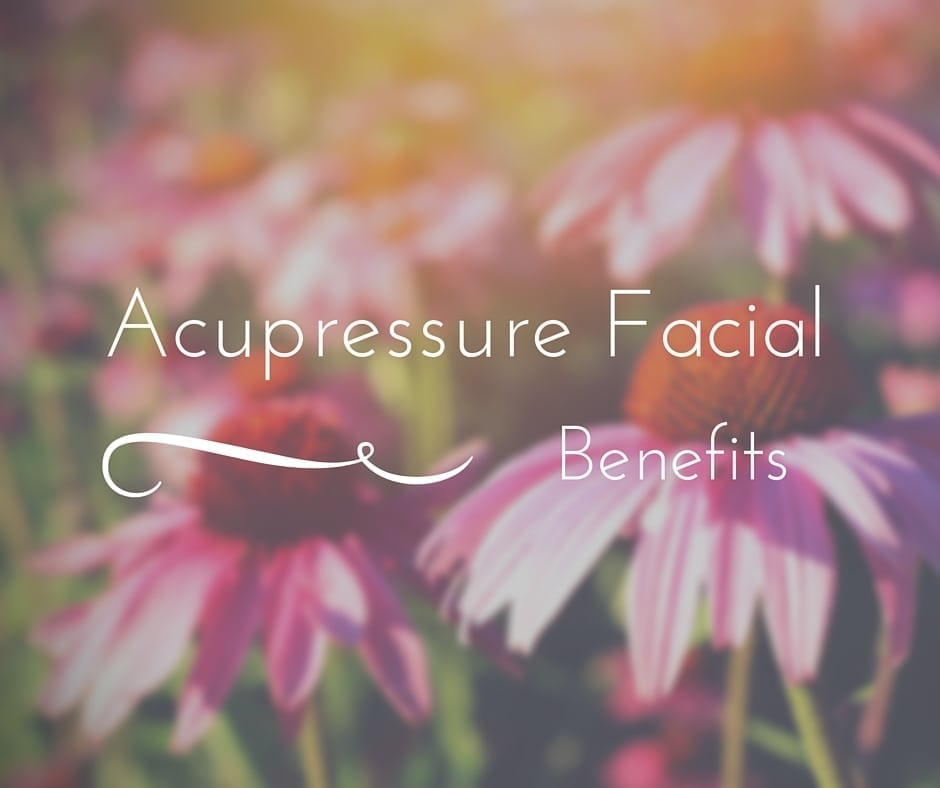 How Acupressure Facial Promotes Healthy Skin
