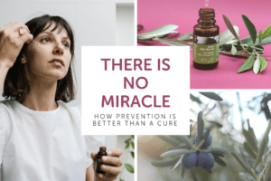 There Is No Miracle - Skin Care Prevention